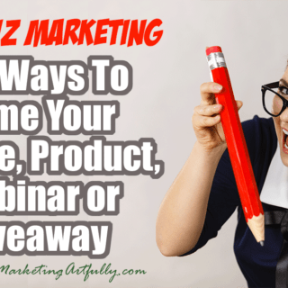 100 Ways To Name Your Course, Product, Webinar or Giveaway