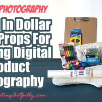 How I Used $13.91 Props From The Dollar Store To Take Creative Digital Product Photography