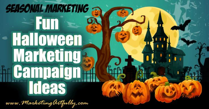 Fun Halloween Marketing Campaign Ideas