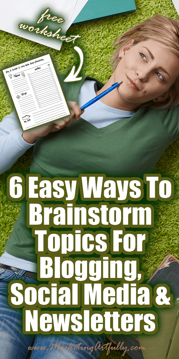 6 Easy Ways To Brainstorm Topics For Blogging, Social Media and Newsletters... Finding topics to write about for your blog, social media or newsletters can be a challenge sometimes. Here are 6 tools and tips to help you feel creative PLUS a free printable to help keep your ideas organized.