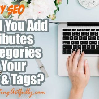 Do You Need To Add Attributes and Categories To Your Titles and Tags For Etsy SEO? Etsy has been putting out a lot of information about SEO recently and it has made some sellers question what they should be doing to be found in search. Today let's just look at a very thin slice of this and see how attributes and tags affect your Etsy search rankings. #etsyshop #etsyseller