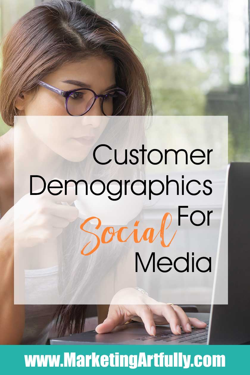 Customer Demographics For Social Media... Knowing Customer Demographics data for the different social media channels can help smart small business people decide where to spend their marketing dollars. Source for social media usage by age range, total numbers o users and some insights on how to use each channel to reach the proper age range.