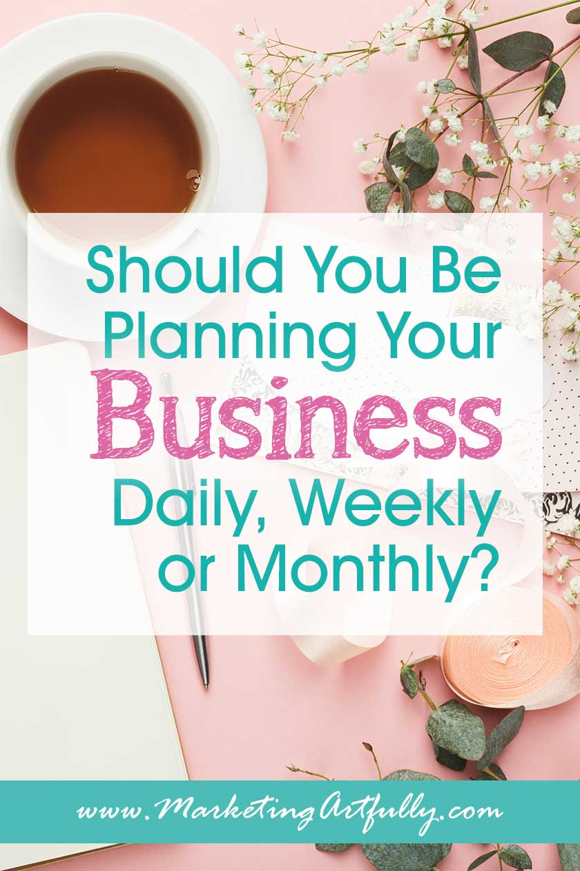 Small Business Planner Ideas - Should You Plan Daily, Weekly or Monthly... As a business owner the most important thing is your time. Here are my best tips and ideas for how to use your planner to manage your time effectively.