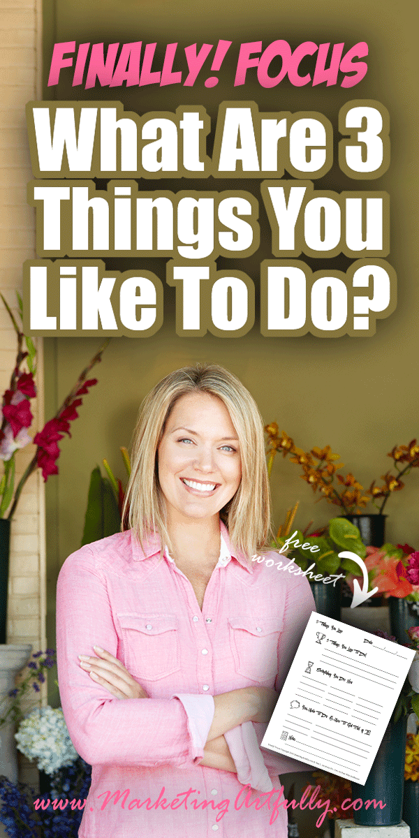 """What Are 3 Things You Like To Do? - Finally Focus for Creative Entrepreneurs.... Today we are going to talk about the 3 things you personally like to do! As creative entrepreneurs we can get """"shiny object syndrome"""" and try to do too many things all at once. By focusing on YOUR greatest strengths focusing becomes even easier!"""