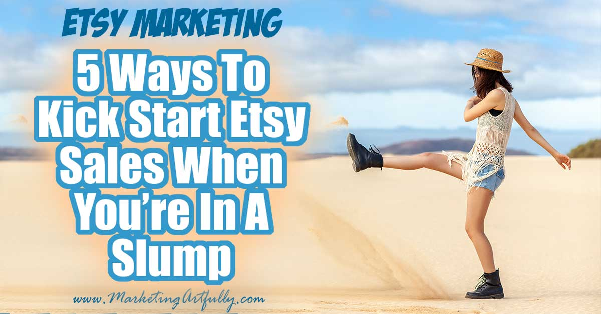 5 Things You Can Actually DO To Increase Your Etsy Sales When You Are In A Slump... We have all been there... a day or two goes by with no sales and we start panicking. So what can you DO to change what is happening (or more like NOT happening!) 5 ways to kick start sales when you are in a slump.