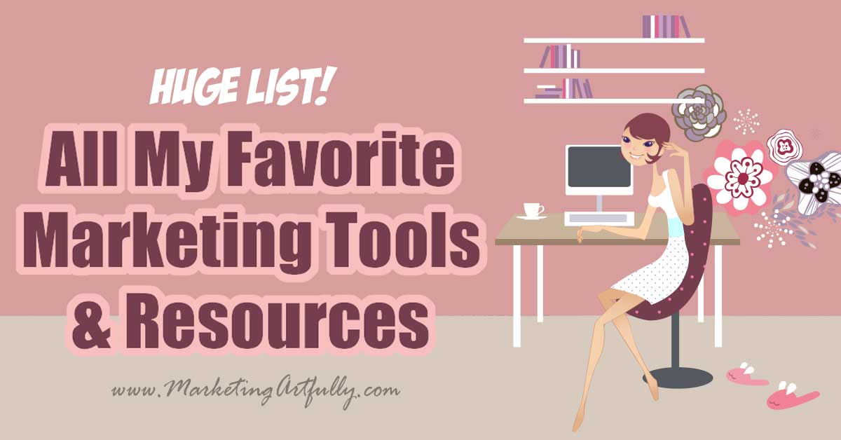 All My Favorite Marketing Resources... I have collected all my favorite tips and ideas for marketing all in one place. A huge list of my favorite courses, ebooks, tools and resources for your small business marketing.