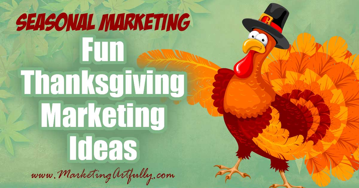 "Fun Thanksgiving Marketing Campaign Ideas... Doing a Thanksgiving marketing campaign? Here are my best tips and ideas for how to promote your business or products during the Thanksgiving seasonal holiday!"" width=""840"" height=""1260"" data-pin-description=""Fun Thanksgiving Marketing Campaign Ideas... Doing a Thanksgiving marketing campaign? Here are my best tips and ideas for how to promote your business or products during the Thanksgiving seasonal holiday!"