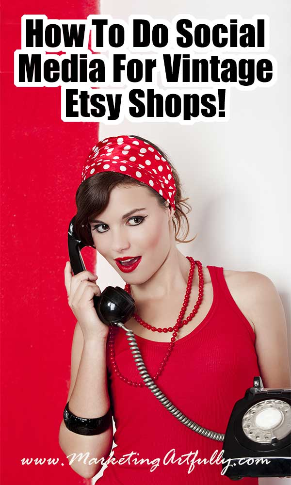 How To Promote Your Vintage Etsy Listings On Social Media (Includes Printable Instructions!) My best tips and ideas for posting vintage Etsy listings to social media! We all want to get more views on our vintage Etsy listings and social media is a great tool to help with that. When you have a strong social media plan, you can increase your Etsy views considerably with an easy to repeat strategy. #etsyshop #socialmedia