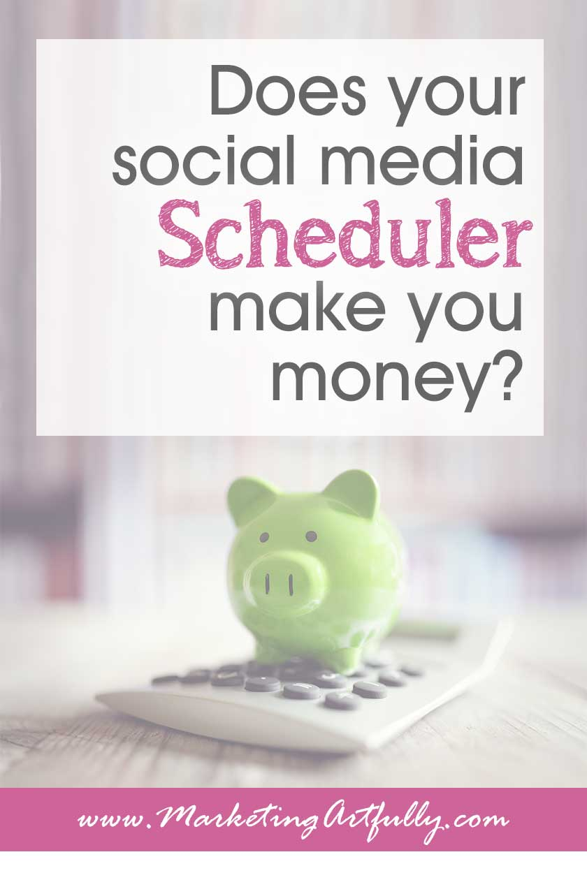 Does Your Social Media Scheduler Make You Money? When picking a scheduling tool for your social media, you need to consider how much revenue Facebook, Instagram and Pinterest add to your bottom line.