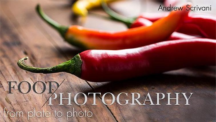 Food Photography Course - From Plate to Photo