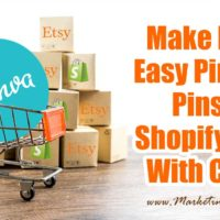 Canva Tutorial To Make Free and Easy Pinterest Pins For Shopify and Etsy (Includes Printable Checklist)