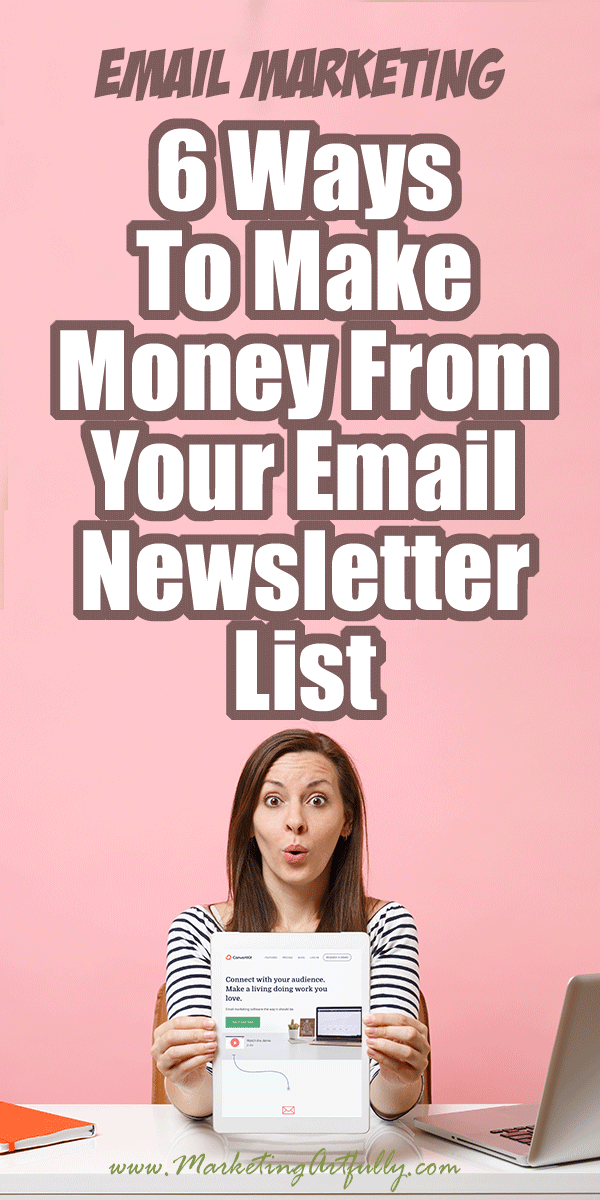 6 Ways To Make Money From Your Email Newsletter List... Many small businesses wonder how to actually make money from their email newsletter (I know I did!) As a marketing pro I figured it was my job to find a strategy and template that would work for generating revenue from my list. Includes examples, tips, ideas and inspiration for making money from your email marketing!