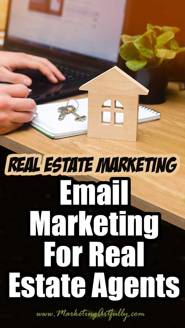 Email Marketing For Real Estate Agents… If you are looking for a super effective, low cost and (mostly) hands free way to lead generate on autopilot, I really can't recommend anything more highly than email marketing. From autoresponders to databases, listings and buyers to everything in between, all my best tips and ideas so you have a great understanding of email marketing for real estate agents!