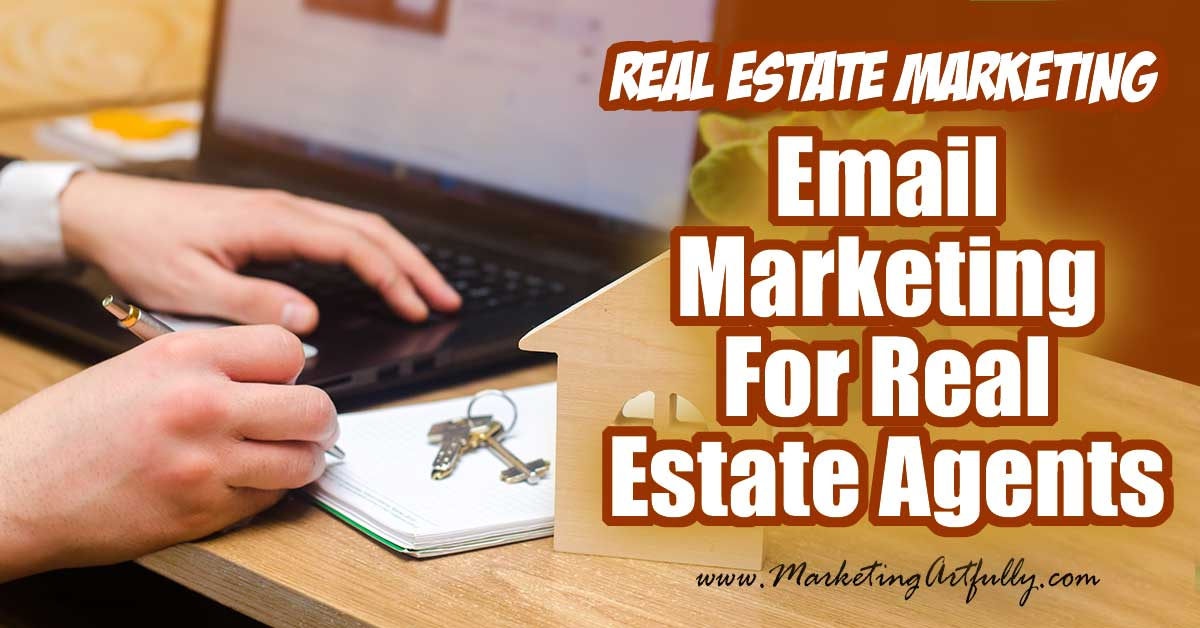 Email Marketing For Real Estate Agents… If you are looking for a super effective, low cost and (mostly) hands free way to do lead generation on autopilot, I really can't recommend anything more highly than email marketing. From autoresponders to databases, listings and buyers to everything in between, all my best tips and ideas so you have a great understanding of email marketing for real estate agents!