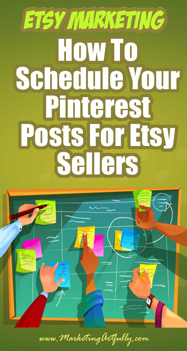 How To Schedule Your Pinterest Posts For Etsy Sellers... Once you have your pin ready for Etsy product listing and your description written, the next thing you want to do is post your pin to Pinterest! That is so much easier to do effectively with marketing strategy if you use a scheduler like Tailwind! Here are my best tips and tricks for scheduling your Etsy product pins!