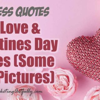 35 Love and Valentines Day Quotes with Pictures for Small Business