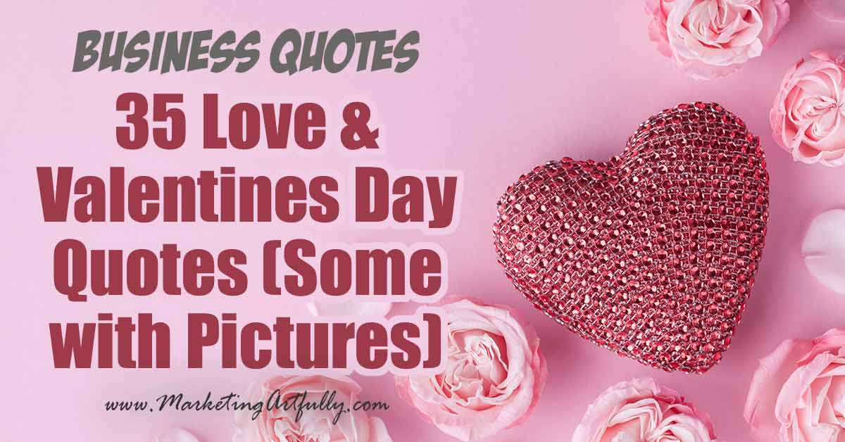 35 Love and Valentines Day Quotes with Pictures for Small ...