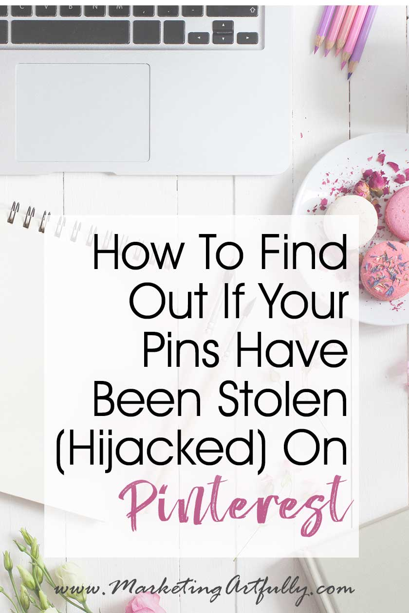 "How To Find Out If Your Pins Have Been Stolen (Hijacked) On Pinterest... If your pin has been ""stolen"" on Pinterest, here are the exact easy steps to find out who stole it and how to turn them into Pinterest! How to with a quick video and pictures to help you get started fast!"