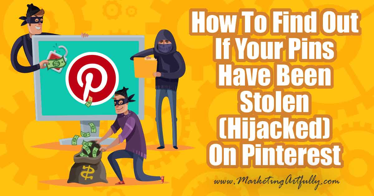 "How To Find Out If Your Pins Have Been Stolen (Hijacked) On Pinterest If your pin has been ""stolen"" on Pinterest, here are the exact easy steps to find out who stole it and how to turn them into Pinterest! How to with a quick video and pictures to help you get started fast! #pinterest #pinterestmarketing"