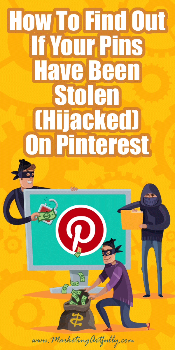 "How To Find Out If Your Pins Have Been Stolen (Hijacked) On Pinterest... If your pin has been ""stolen"" on Pinterest, here are the exact easy steps to find out who stole it and how to turn them into Pinterest! How to with a quick video and pictures to help you get started fast! #pinterest #pinterestmarketing"