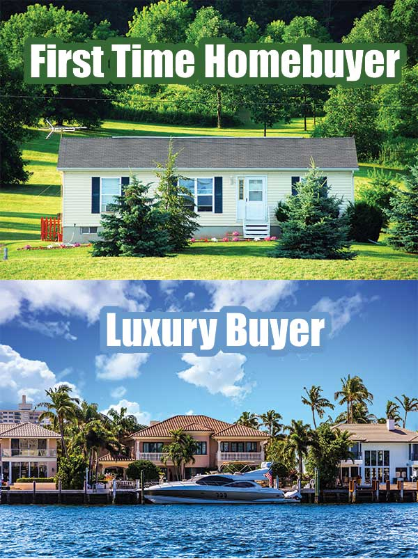 First Time Homebuyer - Luxury Homebuyer