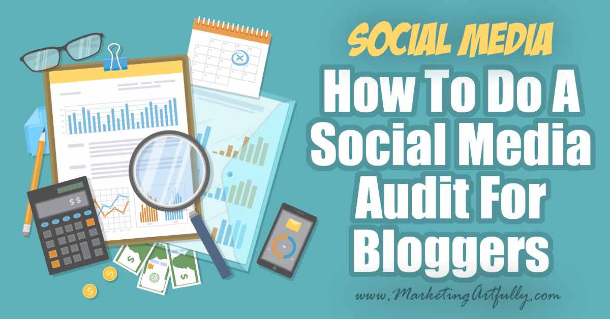 How To Do A Social Media Audit For Bloggers… This is a social media audit where we review our marketing goals, our traffic, and strategy for getting better returns from our efforts. Includes my best tips and ideas for tracking social media results.