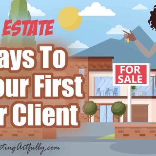9 Ways To Get Your First Buyer Client - Real Estate Marketing... If you are a brand new real estate agent looking for clients, finding buyer clients is 10X easier than finding your first listing client! In fact, using just a few of the creative tips and ideas from this post, you could have more buyers in the car than you ever thought possible.