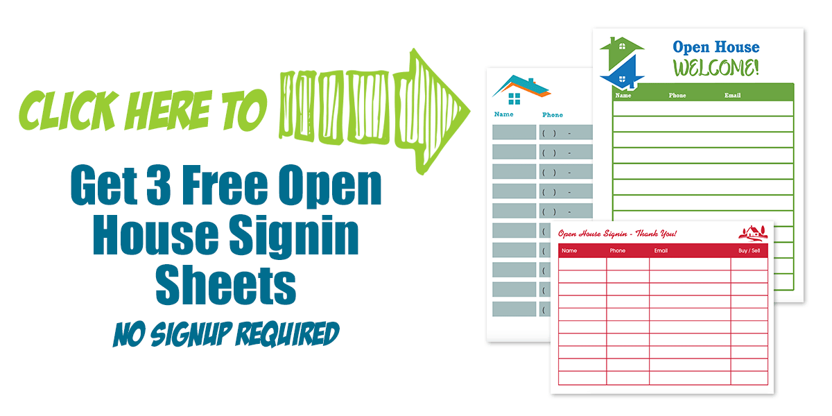 Click Here To Get 3 Free Open House Check In Sheets