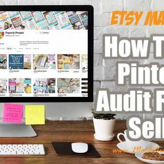 How To Do A Pinterest Audit For Etsy Sellers