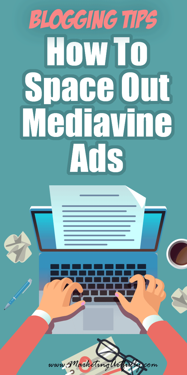 How To Space Out Your Ads In Mediavine To Do Your Own Promotions