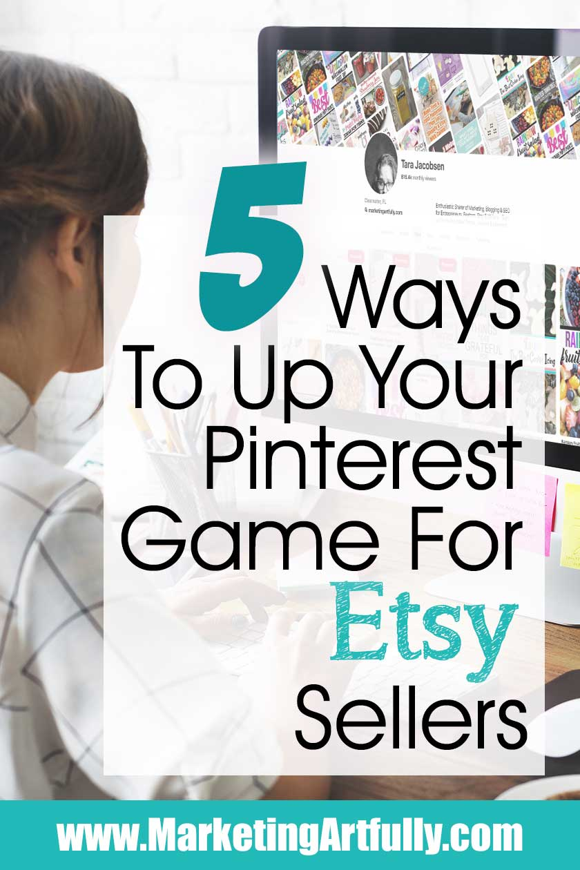 5 Ways To Up Your Pinterest Game For Etsy Sellers!