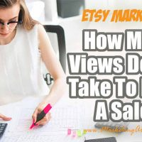 How Many Etsy Shop Views Does It Take To Make A Sale?