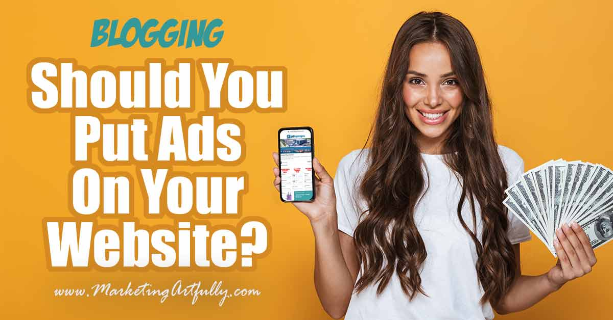 Should You Put Ads On Your Website?