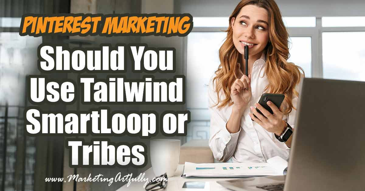 Should You Use Tailwind SmartLoop or Tribes (with case study!)