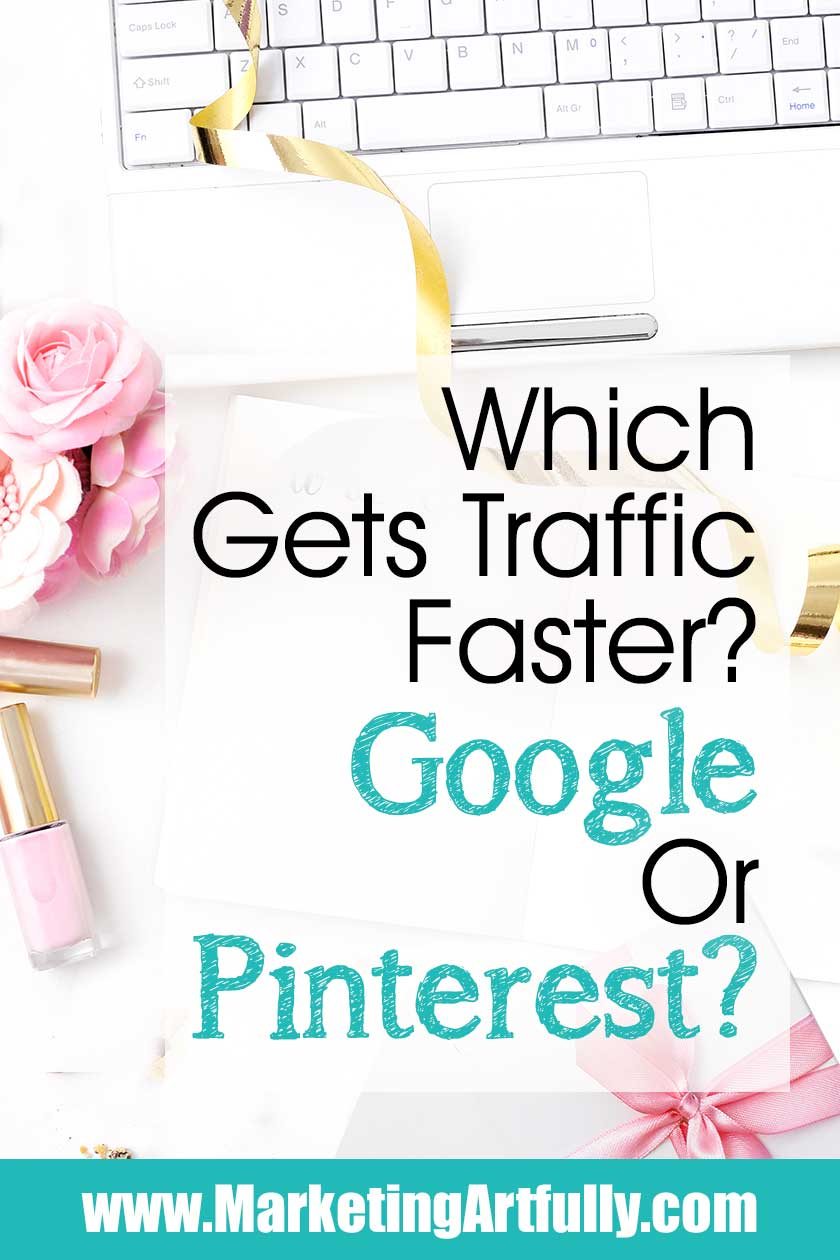 Which Gets Blog Traffic Fast and Easy... Google or Pinterest?