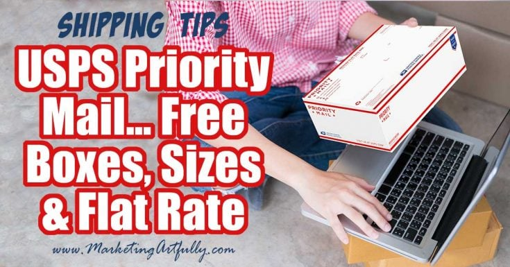USPS Priority Mail - Free Boxes, Sizes and Flat Rate
