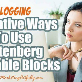 7 Creative Ways To Use Gutenberg Reusable Blocks