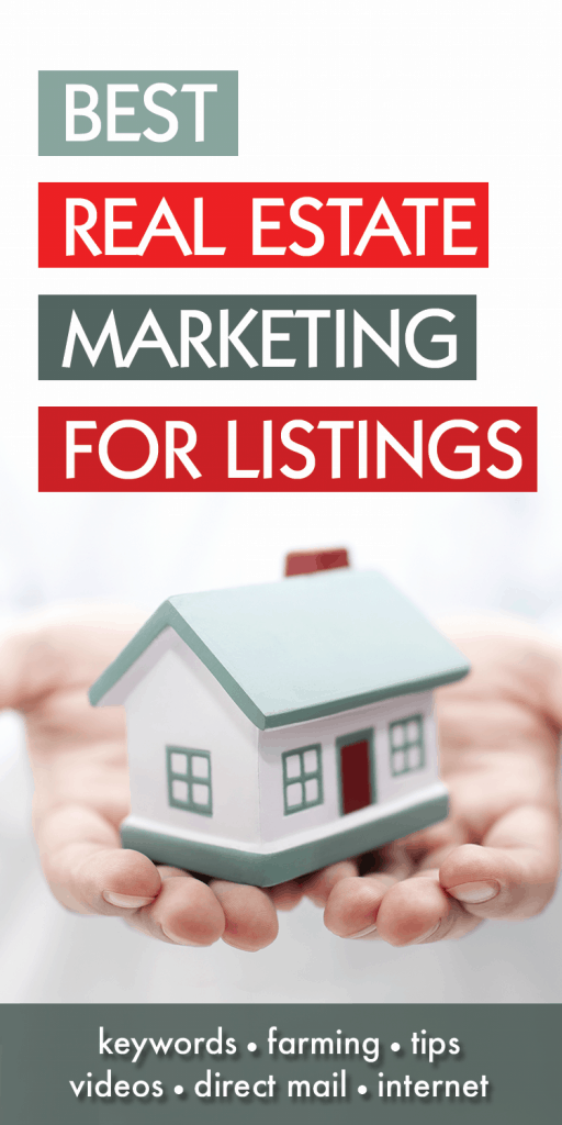 15 Of My Best Marketing Tips for Listing Agents