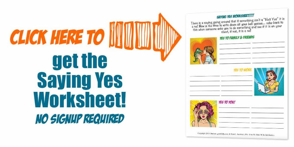 Click here to get the saying yes worksheet
