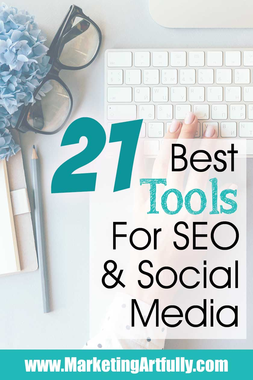 21 Best Tools For Social Media and SEO.