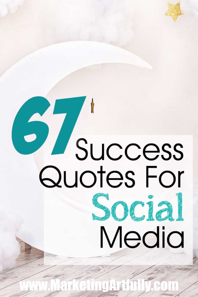 Success Quotes With Pictures For Sharing On Social Media... 67 success quotes from women, historic figures, sports icons and famous quotes about success from all the different creative people I love! Motivational and inspirational quotes for business. #quotes