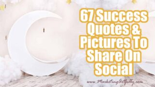 Success Quotes With Pictures For Sharing On Social Media
