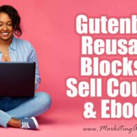 How To Use Gutenberg Reusable Blocks To Sell Courses and Ebooks