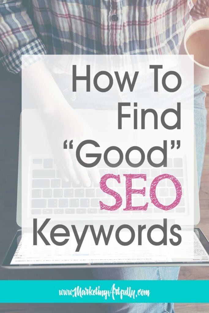 How To Know What Is A Good SEO Keyword