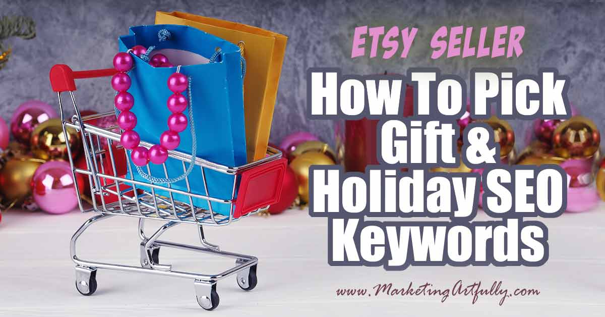 How To Pick Gift And Holiday SEO Keywords