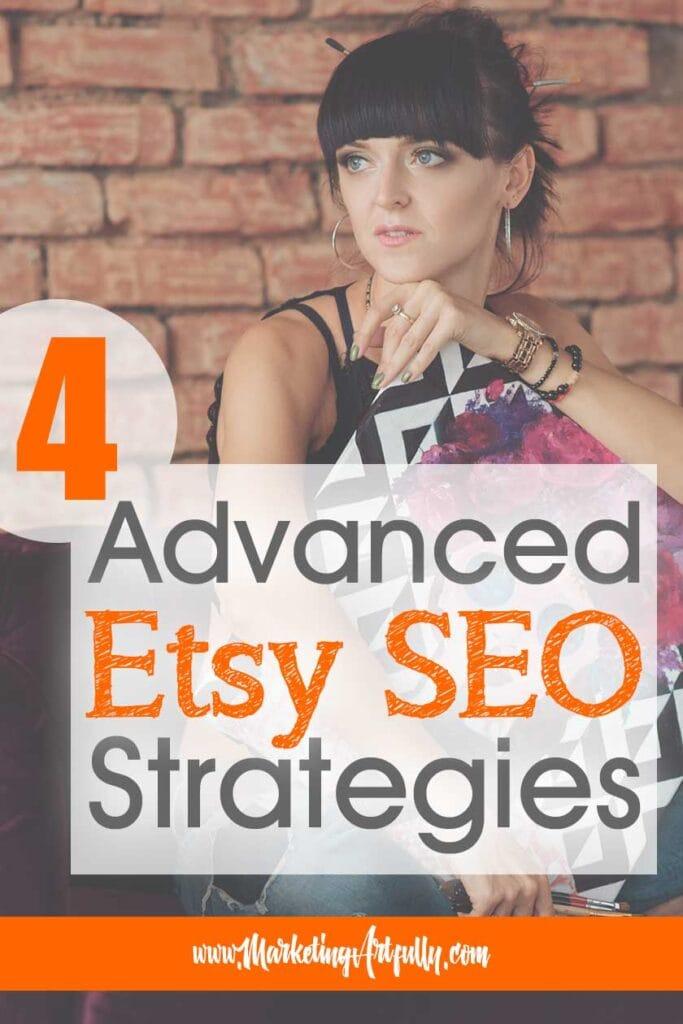4 Advanced Etsy SEO Strategies