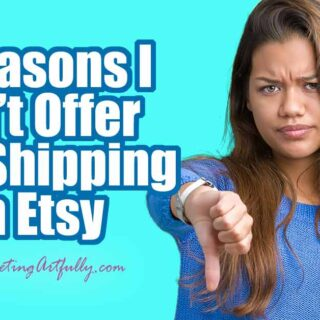 5 Reasons Why I Don't Offer Free Shipping In My Etsy Shop