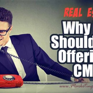 Real Estate Marketing - Stop Offering A CMA   Comparative Market Analysis Real Estate Marketing - Stop Offering A CMA   Comparative Market Analysis