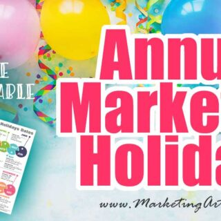 Big List of Annual Marketing Holidays
