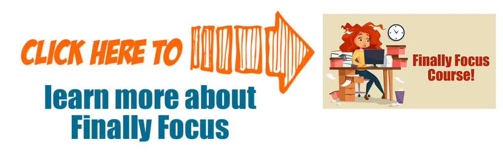 click here to learn more about finally focus